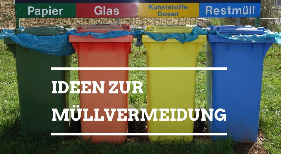 Ideen zur Müllvermeidung
